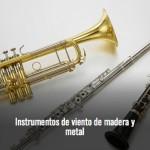 Intrumentos Viento Madera y Metal
